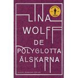 De polyglotta älskarna Böcker De polyglotta älskarna (Inbunden, 2016)