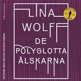 De polyglotta älskarna Böcker De polyglotta älskarna (Ljudbok nedladdning, 2016)
