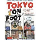On foot Böcker Tokyo on Foot (Pocket, 2011)
