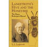 Honey bee Böcker Langstroth's Hive and the Honey-Bee (Pocket, 2004)