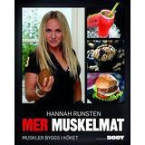 Muskelmat Böcker Mer muskelmat: muskler byggs i köket (Inbunden, 2016)