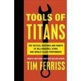 Tools of titans Böcker Tools of Titans (Häftad, 2016)