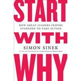 Start with why Böcker Start With Why (Pocket, 2011)