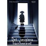Övergivna Böcker Det övergivna barnhemmet (E-bok, 2017)