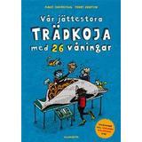 Vår trädkoja Böcker Vår jättestora trädkoja med 26 våningar (Kartonnage, 2016)