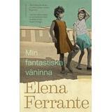Min fantastiska väninna Böcker Min fantastiska väninna. Bok 1, Barndom och tonår (Pocket, 2017)