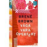 Våga vara operfekt Böcker Våga vara operfekt (Pocket, 2016)