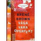 Våga vara operfekt Böcker Våga vara operfekt (Inbunden, 2015)