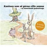 Kaninen som så gärna ville somna Böcker Kaninen som så gärna ville somna: En annorlunda godnattsaga - Kvinnlig uppläsare (Ljudbok nedladdning, 2016)