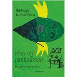 Pippi bok Pan og pindprinsen: et moderne eventyr, Hardback