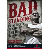 Bad standing Böcker Bad Standing, Lydbog MP3