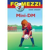 Fc mezzi Böcker FC Mezzi 7: Mini-DM, E-bog