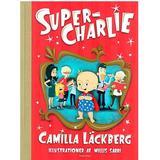 Super charlie Böcker Super-Charlie (Inbunden, 2012)