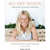 Gwyneth paltrow Böcker Alt det bedste - spis sundt og få det fantastisk, E-bog