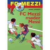Fc mezzi Böcker FC Mezzi 4: FC Mezzi møder Messi, E-bog