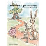Kaninen som så gärna ville somna Böcker Kaninen som så gärna ville somna: en annorlunda godnattsaga (Inbunden, 2011)