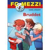 Fc mezzi Böcker FC Mezzi 1: Bruddet, E-bog