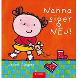 Nanna Böcker Nanna siger nej, Hardback
