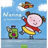 Nanna Böcker Nanna og flyvemaskinen, Hardback