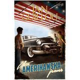Jan guillou äkta amerikanska jeans Böcker Äkta amerikanska jeans (Storpocket, 2017)