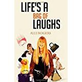 Alli Böcker Life's A Bag of Laughs