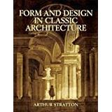 Architecture and form Böcker Form and Design in Classic Architecture (Pocket, 2004)
