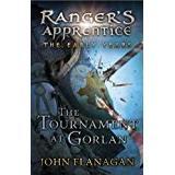 Flanagan john Böcker The Tournament at Gorlan (Ranger's Apprentice: The Early Years Book 1)