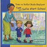 Tom tom start Böcker Tom and Sofia Start School in Turkish and English (First Experiences)