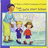 Tom tom start Böcker Tom and Sofia Start School in Portuguese and English (First Experiences)
