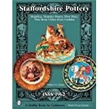 Staffordshire Böcker STAFFORDSHIRE POTTERY 18581962 (Schiffer Book for Collectors with Price Guide)