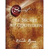 The secret rhonda byrne Böcker Le secret au quotidien