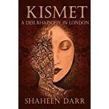 Kismet Böcker Kismet: A Desi Rhapsody in London
