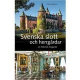 Reseguide Böcker Svenska slott och herrgårdar: En historisk reseguide (Inbunden, 2017)