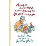 Mamba Böcker Arabel, Mortimer and the Escaped Black Mamba (Arabel and Mortimer Series)