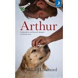 Arthur gatuhunden Böcker Arthur: gatuhunden som lämnade djungeln och hittade hem (Pocket, 2017)