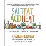 Salt, fat, acid, heat Böcker Salt, Fat, Acid, Heat: Mastering the Elements of Good Cooking (Inbunden, 2017)