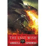 Sapkowski Böcker The Last Wish: Introducing the Witcher (Häftad, 2017)