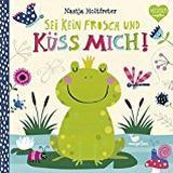 Frosch Böcker Sei kein Frosch und küss mich!