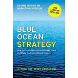 Blue ocean strategy Böcker Blue Ocean Strategy, Expanded Edition (E-bok, 2015)