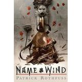 The name of the wind Böcker The Name of the Wind: 10th Anniversary Deluxe Edition (Inbunden, 2017)