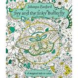 Ivy and the inky butterfly Böcker Ivy and the Inky Butterfly: A Magical Tale to Color (Häftad, 2017)