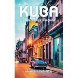 Reseguide Böcker Kuba - din personliga reseguide (Pocket, 2017)