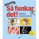 Mats wänblad Böcker Så funkar det!: kroppen inifrån och ut (Inbunden, 2017)