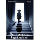 Övergivna Böcker Det övergivna barnhemmet (Inbunden, 2016)