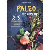 Paleo svenska Böcker Paleo för nybörjare (E-bok, 2016)