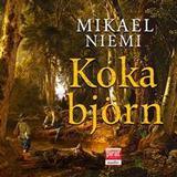 Koka Böcker Koka björn (Ljudbok nedladdning, 2017)