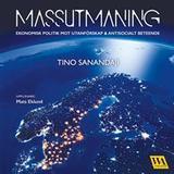 Tino sanandaji Böcker Massutmaning (Ljudbok nedladdning, 2017)