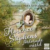 Florence stephens förlorade värld Böcker Florence Stephens förlorade värld (Ljudbok nedladdning, 2016)