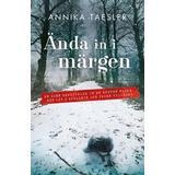 Ända in i märgen Böcker Ända in i märgen (E-bok, 2016)