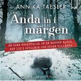 Ända in i märgen Böcker Ända in i märgen (Ljudbok nedladdning, 2016)